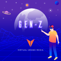 Virtual Crowd Media | How To Market To Gen Z